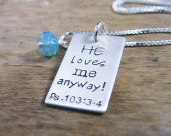 he loves me anyway psalms 103: 3-4 pendant sterling silver