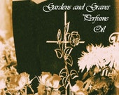 RESERVED Gardens and Graves Perfume Oil -  Roses, Vetiver, Graveyard Dirt - Gothic Perfume - Victorian Perfume