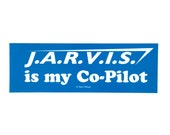 Avengers Bumper Sticker: Jarvis is my Co-Pilot