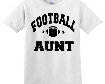 Football Aunt Uncle - baseball, softball, basketball Aunt Uncle shirt