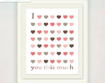 I Love You This Much art print // Modern Nursery Art Print in Pink and Brown // Baby Shower Gift // Baby Wall Art // Girls Nursery Wall Art