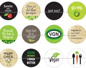 "Vegan Pins, Vegan Magnets, Vegan Badges,  Cruelty Free, Vegetarian, Veggies, 1"" Inch   Flat Back Buttons, Badges,  Pins, or Magnets 12 Ct."