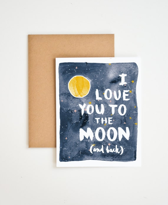 I Love You To The Moon (And Back) Card