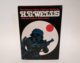 Vintage Sci Fi Book The Collector's Book of Science Fiction by H. G. Wells 1978 Hardcover Anthology Illustrated