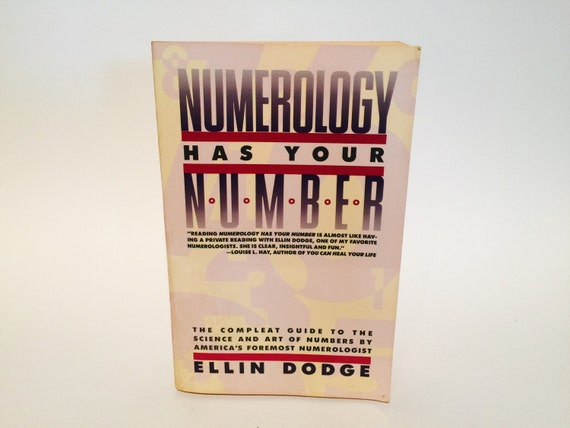 Numerology Has Your Number By Ellin Dodge 1988 Pap 1