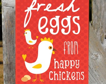 "Fresh Eggs From Happy Chickens Sign 9"" X 12"" Red. SKU: SN912501"