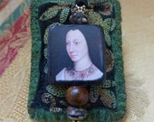 Portrait Brooch, Renaissance image, textile brooch, decoupage and beaded