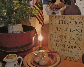 Independence Day primitive colonial  patriotic Americana sign