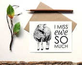 I Miss Ewe So Much - animal pun greeting card - i miss you card - Sheep Ewe - blank inside - funny animal card - card for a loved onee