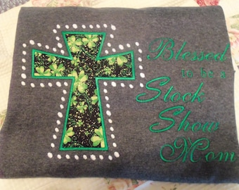 Blessed Stock Show Mom Embroidered Appliqued