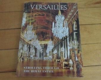 Vintage Paperback Book Versailles Strolling Through The Royal Estate Editions D'art