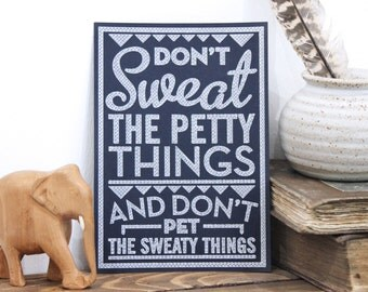 Quote Postcard - Pen Drawn Original Art - Retro Style Postcard - Student Gift Art - Typography by Chatty Nora - Don't Sweat The Petty Things