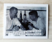 Blank Greeting Card - #136B - Too Much Whiskey
