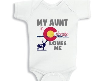 My Aunt in Colorado Loves me baby bodysuit or Infant T-Shirt