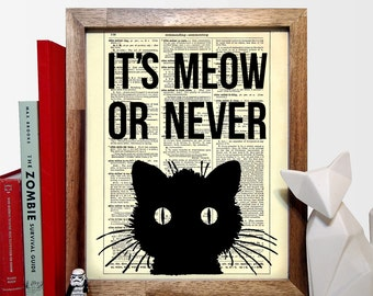 It's Meow Or Never Cat Typography, Home, Nursery, Office Decor, Wedding Gift, Eco Friendly Book Art, Vintage Dictionary Print 8 x 10 in.