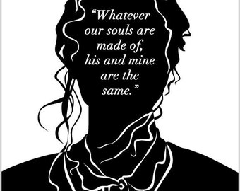 Literary Art Print - Wuthering Heights - Catherine  Quote - Emily Bronte - Book Lovers - Literature - WH002