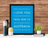 Australia Love Wall Art Poster, I Love You From Here To AUSTRALIA, Shown in Azure Blue - Choose Color, Canvas Poster
