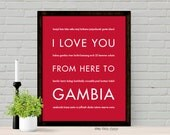 Gambia Africa Art Print, I Love You From Here To GAMBIA, Shown in Scarlet Red - Choose Color Africa Travel Art, Canvas Poster