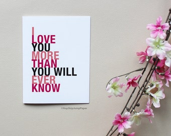 Anniversary Card, I Love You More Than You Will Ever Know, A2 Size, Anniversary Love Card, Free U.S. Shipping
