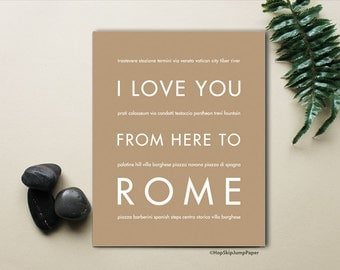 Rome Italy Travel Wall Art, Home Decor, I Love You From Here To ROME, Shown in Tan - Custom Color Size