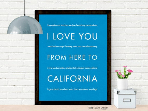 California State Poster, I Love You From Here To CALIFORNIA, Shown in Azure Blue - Choose Color Canvas Frame, Free U.S. Shipping