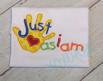 Autism Awareness--Just as I am--Autism Shirt or bodysuit