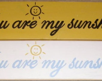 You Are My Sunshine Sign Plaque Wall You Pick from 10+ Colors Hand Painted Wooden Sunny Nursery LOVE Kids Room