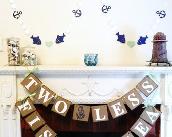 Two Less Fish in the Sea Banner - Nautical Wedding Decor - Couples Shower Decorations - Nautical Bridal Shower Decorations-Your Color choice