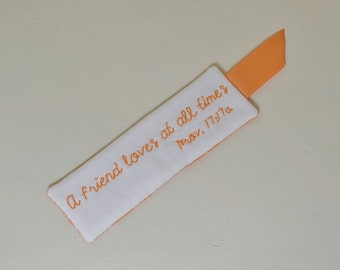 A friend loves at all times Scripture Bookmark - Bible Verse - Religious - Proverbs 17 - Hand Embroidery - Orange White - Best Friend Gift