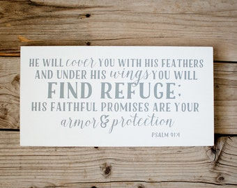 He will cover you with his feathers and under his wings and you will find refuge scripture wooden sign