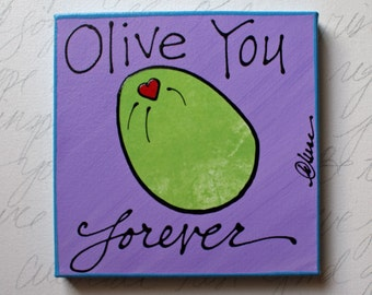 Olive you Forever