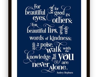 Audrey Hepburn Quote For Beautiful Eyes Look For Good In Others, You Are Never Alone Art Print, Poster, Inspirational quote
