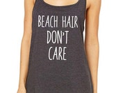 Beach Hair Don't Care Design1 Ladies' Soft Relaxed Tank Top