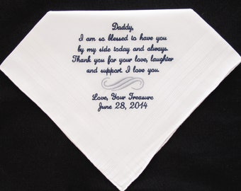 Wedding Handkerchief embroidered for the Father of the Bride.  Use this verse or personalize with your own 40 words.