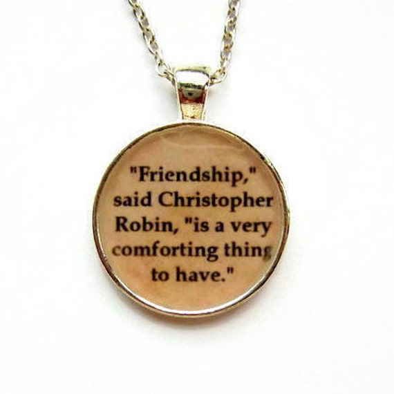 Friendship Quotes Jewelry: Winnie The Pooh Friendship Quote Necklace By BecauseofAnnie