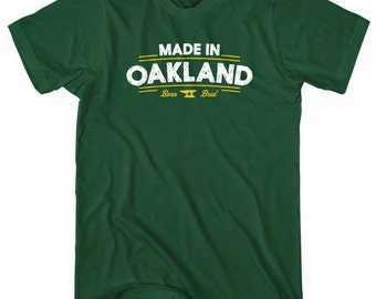 Made in Oakland V2 T-shirt - Men and Unisex - XS S M L XL 2x 3x 4x - Oakland Shirt - 4 Colors