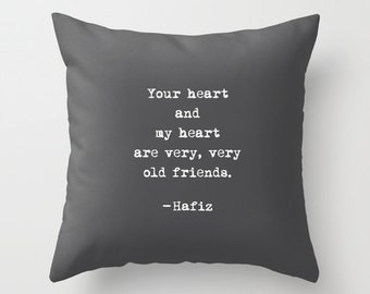 36 colours, Hafiz OLD FRIENDS Quote Pillow Cover, charcoal, Faux Down Insert, Gifts for her, Indoor or Outdoor cover, Typewriter style