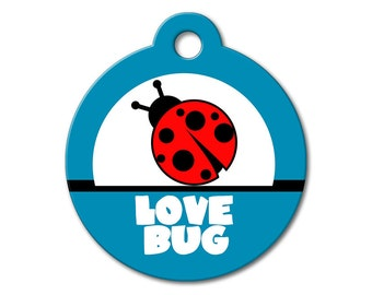 Cute Dog Tags - Love Bug - Personalized Pet Tags, Custom Pet Tags, Dog ID Tags, Cat ID Tags, Dog Tags for Dogs, Stainless Steel Pet Tag