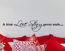 Master Bedroom Wall Decal A  True Love Story Never Ends Love Quote Sticker Vinyl lettering Decor Removable Decorations Room Letters Quotes