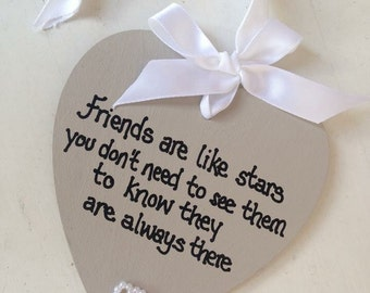Friends are like stars wooden heart gift for a friend