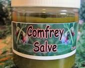 Comfrey Healing  Salve ~ You choose size 2 oz/60 g or 4 oz/120 g