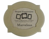 5x7 curvy picture frame - 'Marvelous' unfinished