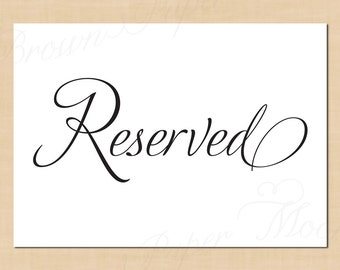 Reserved Sign, Simply Elegant: 7 x 5 - Printable Instant Download