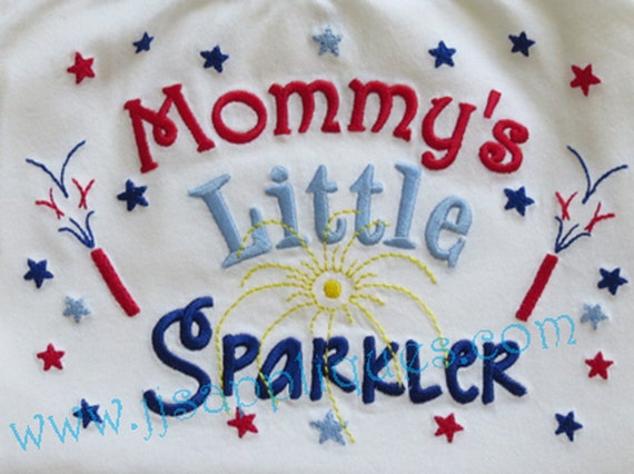 Instant Download - 4th of July Embroidery Design - Mommy's Little Sparkler digitized embroidery design 4x4, 5x7, 6x10 hoops