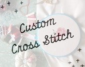Custom Cross Stitch