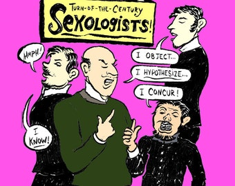 A lil' history of...Sexologists!