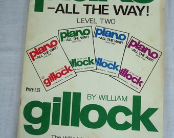 Piano All The Way Level Two by William Gillock The Wills Music Co. 1969