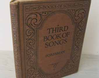 Antique Music Book - Third Book Of Songs - 1925 - Song Book - Sheet Music
