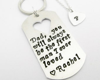Matching Father Daughter Set, Dad you will always be the first man I ever loved Keychain & initial heart Necklace Gift for Dad from Daughter