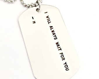 Personalized Dog Tag Necklace - Hand Stamped Custom Wait For You Jewelry - Military Soldier Wife Deployment Long Distance Love Service Gift